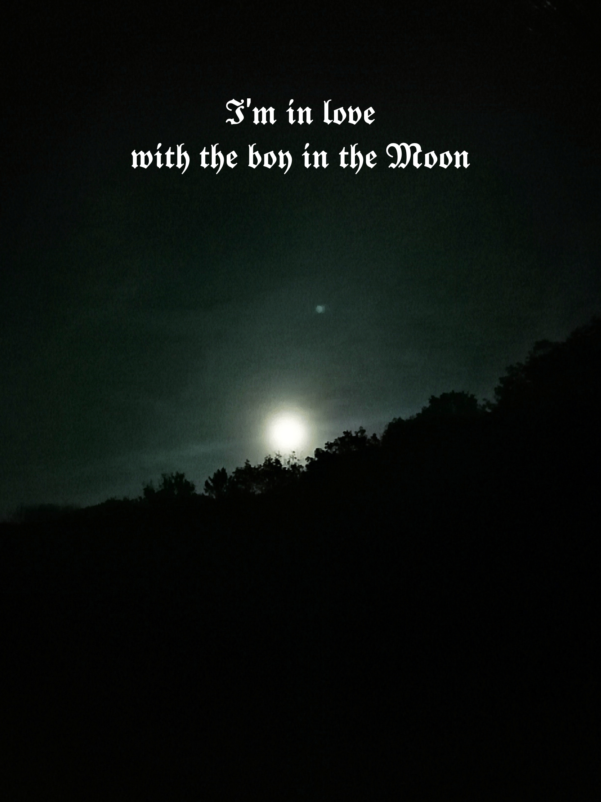 I'm in love with the boy in the Moon